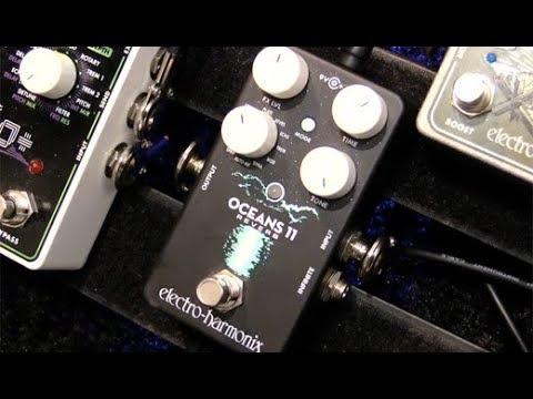 SNAMM '18  - Electro-Harmonix Oceans 11 Reverb Demo