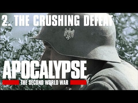 Apocalypse the Second World War - 2/6. The Crushing Defeat (Subtitrat în română)