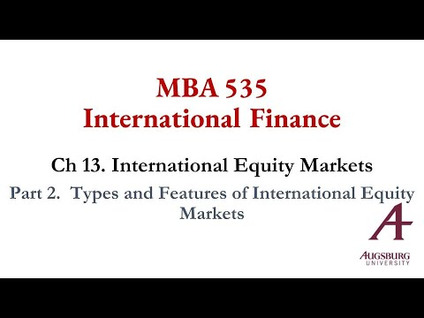 Part 2.  Types and Features of International Equity Markets