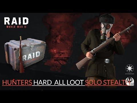 Raid: World War II: Hunters SOLO STEALTH ALL LOOT | HARD (BETA)