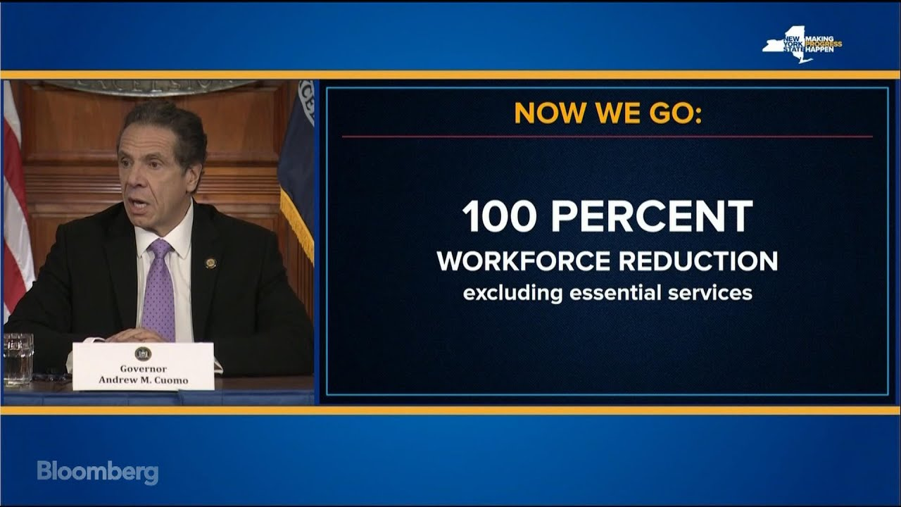 N.Y. Gov. Cuomo Says '100% Of Workforce Must Stay Home' Due To ...