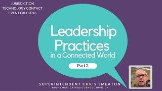 Leadership Practices in a Connected World with...