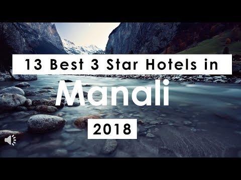13 Best 3 Star Hotels in Manali (2018)