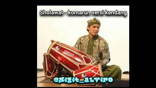 Sholawat - komarun versi kendang jaipong || marawisan