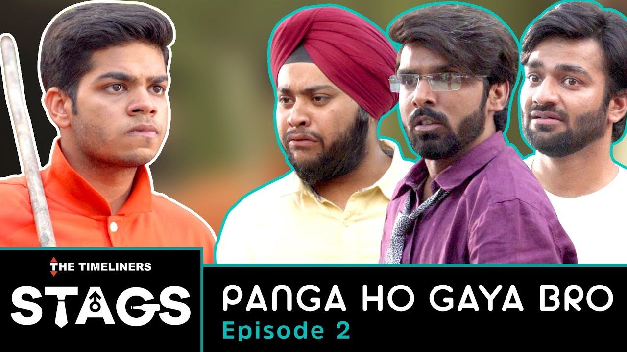 STAGS | Web Series | Episode 2 - Panga Ho Gaya Bro | The Timeliners