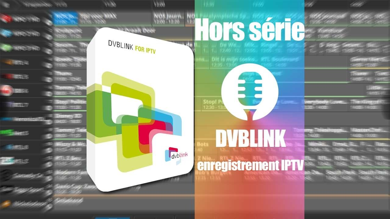 DVBLINK pour IPTV de DVBLOGIC
