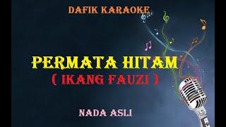 Karaoke Permata hitam (Ikang Fauzi)