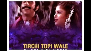 Dj shiva || Tirchhi topi wale || Old is Gold || mix song ||