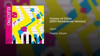 Visions of China (2003 Remastered Version)