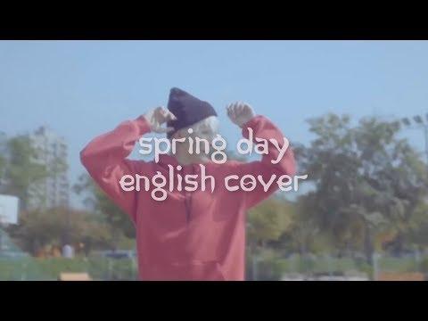 BTS - Spring Day English Cover [lyrics Video]