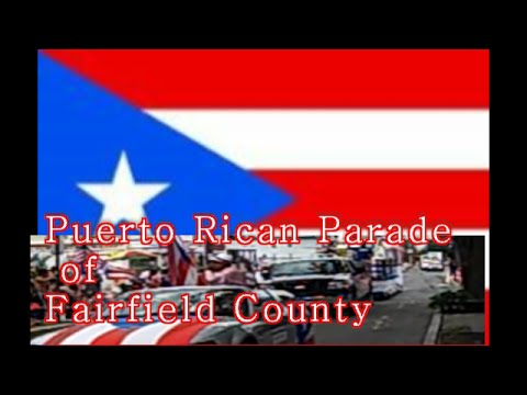 Bridgeport, CT Puerto Rican Parade of Fairfield Co