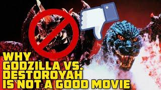 Why Godzilla vs. Destoroyah is Not a Good Movie