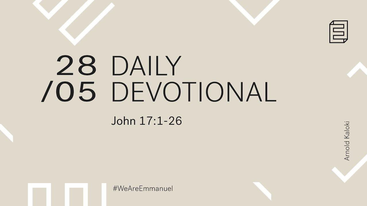Daily Devotion with Arnold Kaloki // John 17:1-26 Cover Image