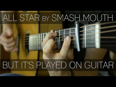 All Star by Smash Mouth but every part is played on one guitar