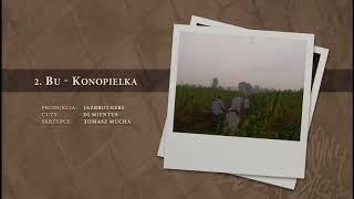 BU - 02 Konopielka (official audio) prod. JazBrothers, cuty: DJ Mientus | NADGRYZIONY ZĘBEM CZASU