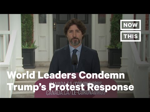 World Leaders Condemn President Trump's Protest Response | NowThis