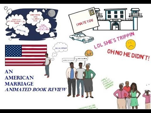 An American Marriage By Tayari Jones ANIMATED BOOK REVIEW