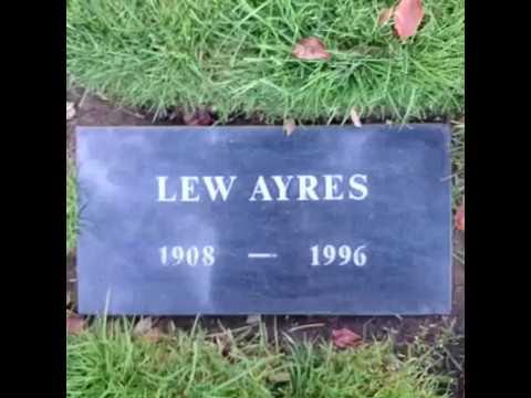 Lew Ayres  GraveTour.com  Take a famous grave tour!