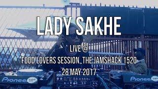 Lady Sakhe Live At The Jamshack 1520