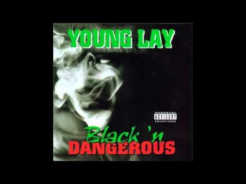 Young Lay. Black N Dangerous. (Full Album)