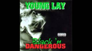 Young Lay. Black N Dangerous. (Full Album)