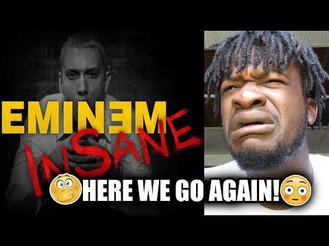 Eminem  Insane REACTION!!