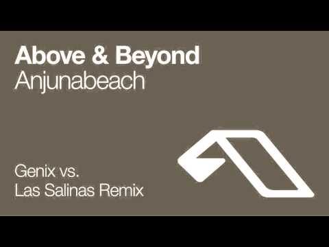Above & Beyond - Anjunabeach (Genix vs Las Salinas Remix)