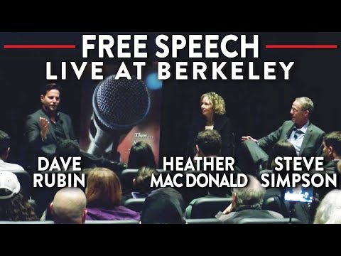LIVE at Berkeley: Dave Rubin, Heather Mac Donald, Steve Simpson on the Frontlines of Free Speech