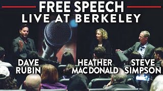 LIVE at Berkeley: Dave Rubin, Heather Mac Donald, Steve Simpson on the Front Lines of Free Speech