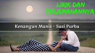 Kenangan Manis - Susi Purba (Lirik Dan Terjemahannya)  [Lagu Simalungun]