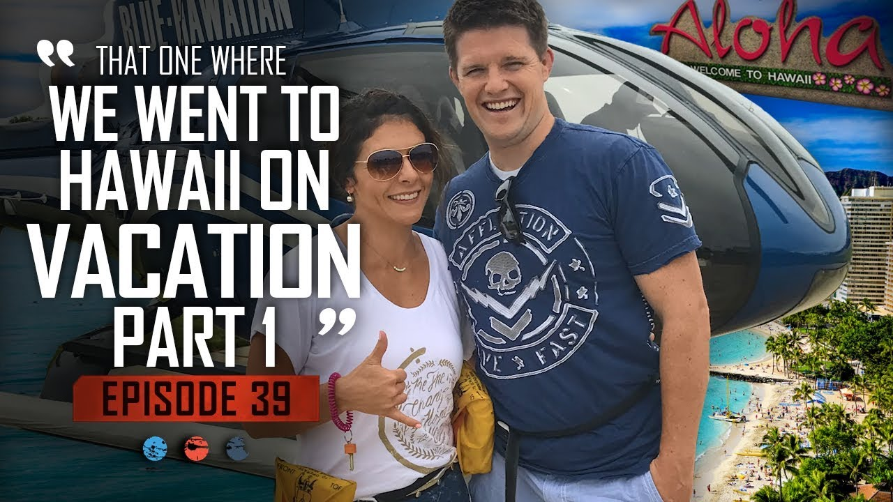 That one where we went to Hawaii on Vacation PART 1... Funnel Hacker TV Episode 39