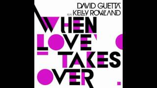When Love Takes Over - David Guetta feat Kelly Rowland With Lyrics