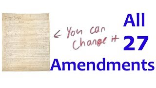 ALL 27 AMENDMENTS (in four minutes)