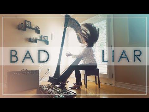 BAD LIAR - Selena Gomez - ON HARP!! ft. Lara Somogyi
