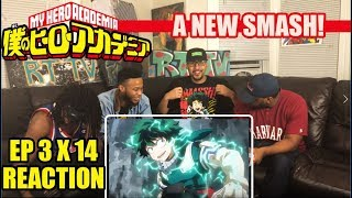 A NEW SMASH! MY HERO ACADEMIA 3X14 REACTION/REVIEW