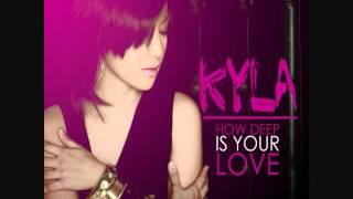 Kyla - How Deep Is Your Love