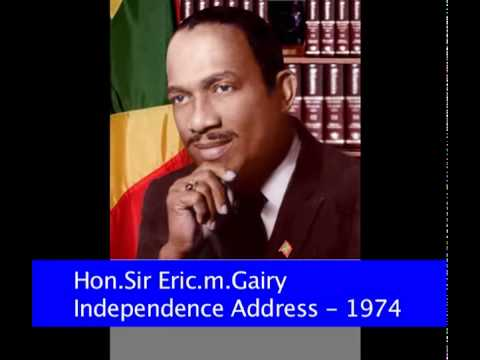Hon. Sir. Eric.M.Gairy Independence Address-1974