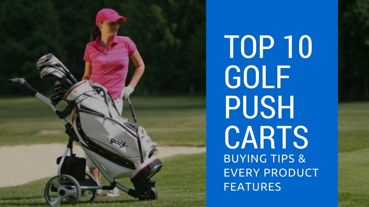 Golf Push Carts Top 10 Best Cart Reviews 2017 2018