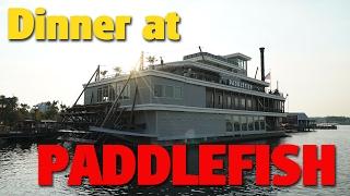 Dinner at Paddlefish | Disney Springs