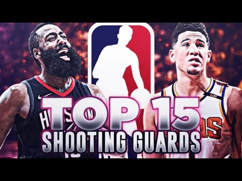 RANKING THE TOP 15 SHOOTING GUARDS IN THE NBA...