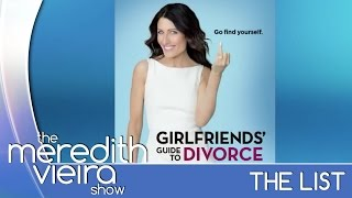 Girlfriend's Guide To Divorce - #TheList | The Meredith Vieira Show