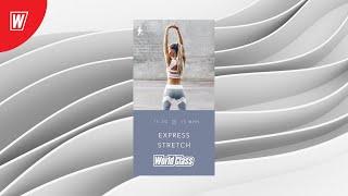 EXPRESS STRETCH с Вероникой Романовой 9 мая 2020 Онлайн тренировки World Class