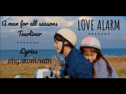 Tearliner - A Man For All Seasons (feat. Zitten)  [LOVE ALARM OST] ENG/ROM/한국어 Lyrics