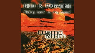 Rich In Paradise (Infinity Radio Mix)