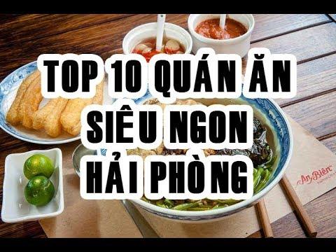 TOP 10 QUÁN ĂN SIÊU NGON Ở HẢI PHÒNG | HPG TV