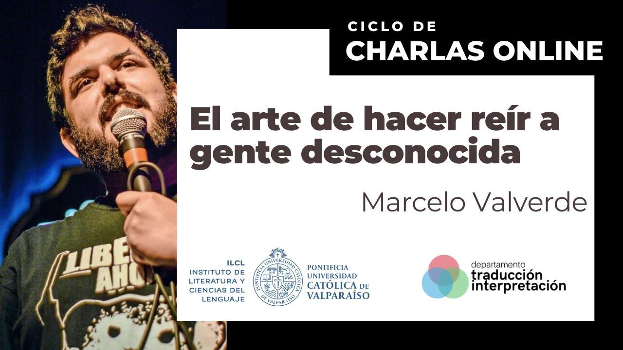 El arte de hacer reír a gente desconocida  - Marcelo Valverde