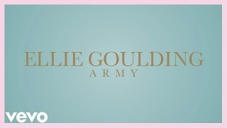 Ellie Goulding   Army (official Audio)