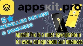 AppsKitPro Reseller - how to monetize appskit.pro reseller & bonuses