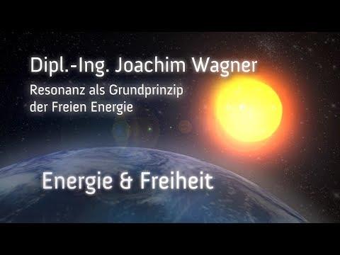 Resonanz als Grundprinzip der Freien Energie - (Dipl.-Ing. Joachim Wagner)