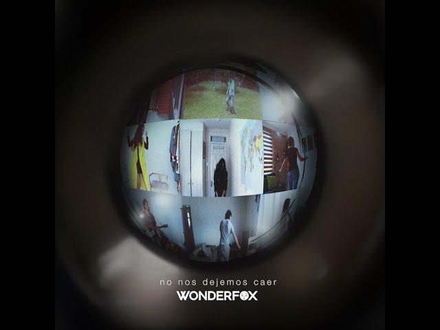 Wonderfox - No Nos Dejemos Caer (Official Music & Lyric Video)